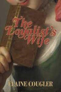 The loyalists wife