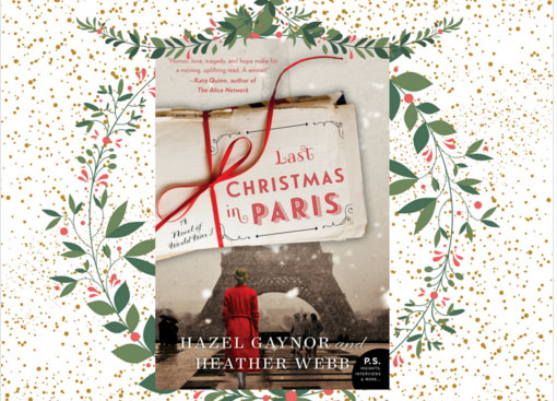 Last Christmas In Paris Book.The Book Trail Frenchbookfriday Last Christmas In Paris