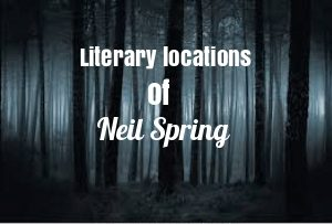 Travel the literary locations of Neil Spring
