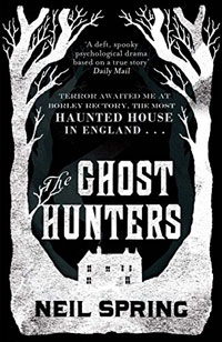 The Ghost Hunters- Neil Spring