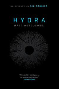 Books set in England - Hydra Matt Wesolowski