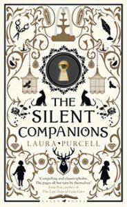 The Silent Companions Laura Purcell