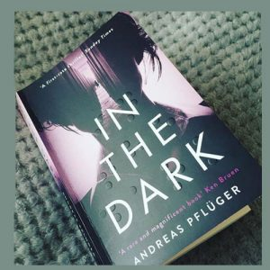 Germany set thriller – In the Dark Andreas Pfluger