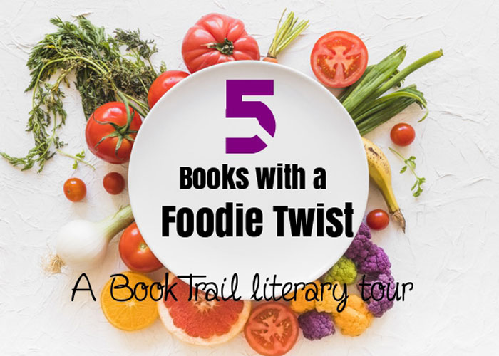 Books with a foodie twist- BookTrail Literary Tour