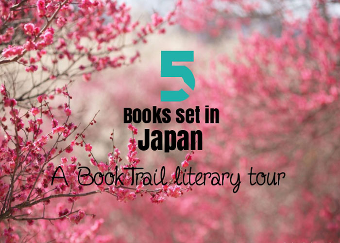 Books set in Japan BookTrail Literary Tour