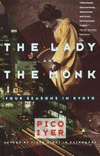 Books set in Japan - The Lady and the Monk Pico Ayer