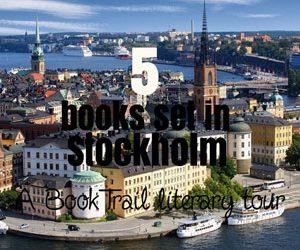 Five books set in Stockholm, Sweden