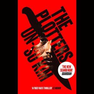 Thriller set in Korea- The Plotters – Un-su Kim