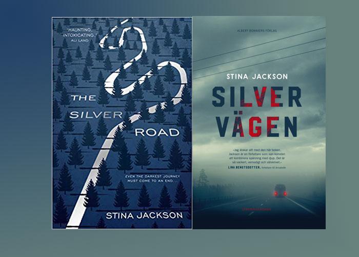 Novel set in Sweden - The Silver Road, Stina Jackson