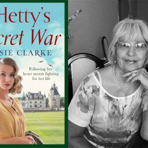 Travel to Hetty's Secret War in Paris and England with Rosie Clarke