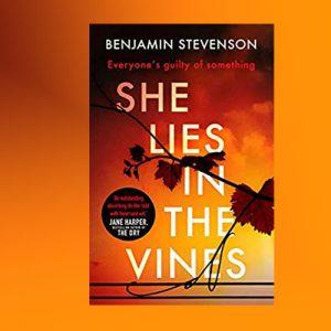 Thriller set in NSW – She Lies in the Vines by Benjamin Stevenson