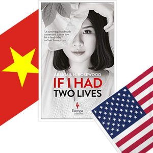 Book set in Vietnam and USA – If I Had Two Lives by Abbigail Rosewood