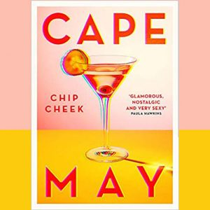 Book set in Cape May, New Jersey – by Chip Cheek