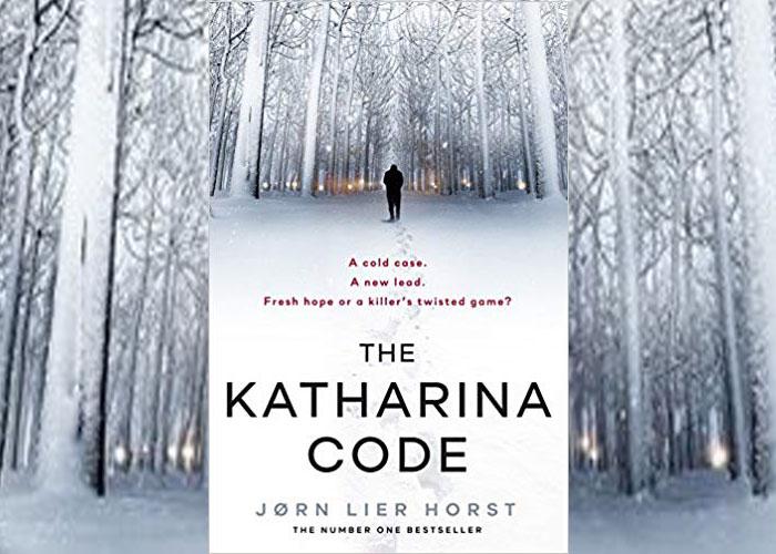 Petrona Award Winner - The Katharina Code, Jørn Lier Horst