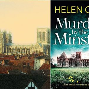 Mystery set in York – Murder by the Minster by Helen Cox