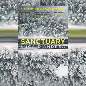 Book set in the Tyrol Mountains – Sanctuary by Luca D'Andrea