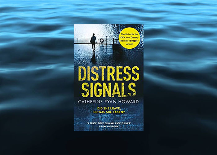 Thriller set on a cruise ship - Distress Signals - Catherine Ryan Howard
