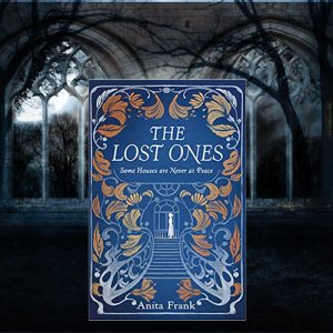 Travel with The Lost Ones and Anita Frank