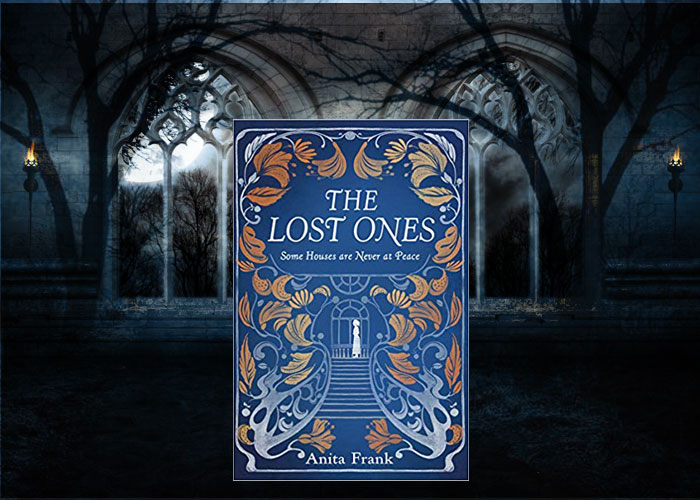 Ghost story set in gothic England - The Lost Ones - Anita Frank