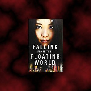 Novel set in Japan – Falling From the Floating World – Nick Horan