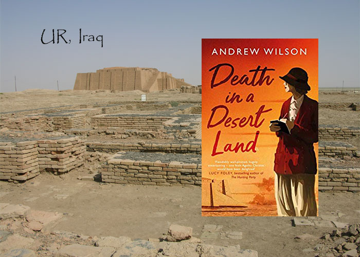 Mystery set in Baghdad- Death in a Desert Land - Andrew Wilson