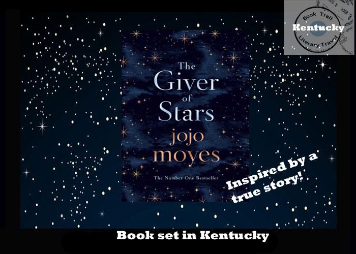 Novel set in Kentucky - The Giver of Stars - Jojo Moyes