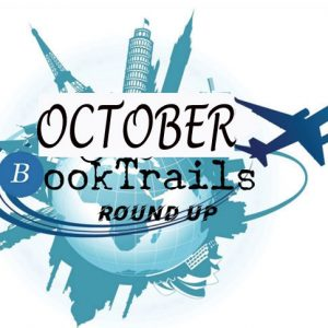 TheBookTrail roundup of Travels via books in October