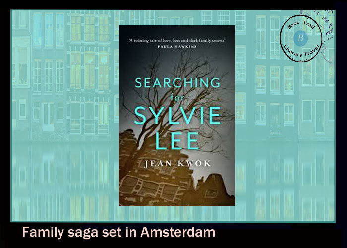 Novel set in Amsterdam -Searching for Sylvie Lee by Jean Kwok