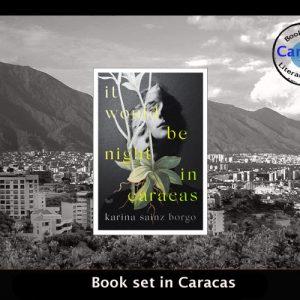 Translated fiction set in Venezuela – It would be Night in Caracas