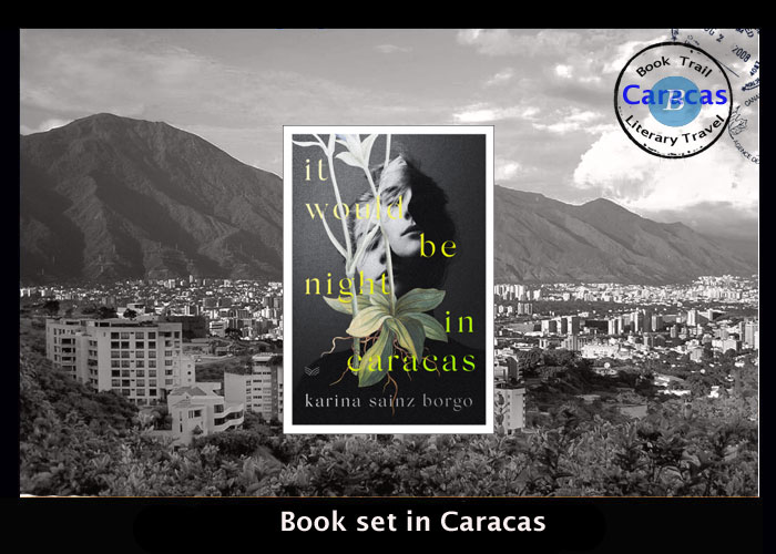 Translated fiction set in Caracas - It would be Night in Caracas