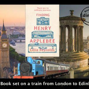 A train journey to Edinburgh with Henry Applebee -Celia Reynolds