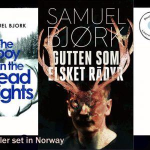 Scandi Noir – The Boy in the Headlights by Samuel Bjork