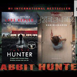 Thriller set in Stockholm – The Rabbit Hunter by Lars Kepler