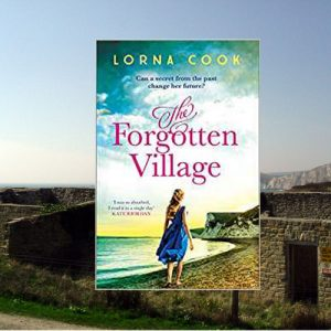 Mystery set in Tyneham – The Forgotten Village by Lorna Cook