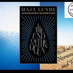 Worldwide – The End of the Ocean by Maja Lunde