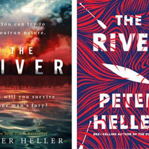 Adventure novel set in USA & Canada – The River by Peter Heller