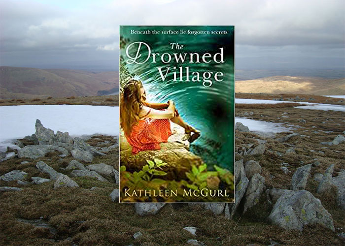 Lake District set mystery - The Drowned Village - Kathleen McGurl