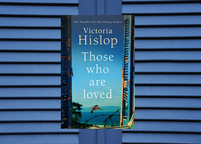 Book set in Greece - Those Who Are Loved by Victoria Hislop