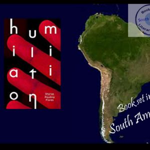 Nine stories of Santiago – Humiliation by Paulina Flores