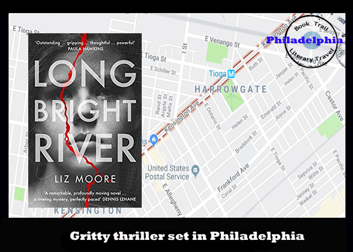 Gritty thriller set in Philadelphia - Long Bright River by Liz Moore