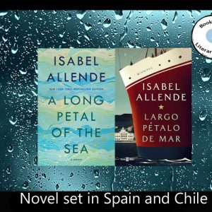 Travel to Spain and Chile via a long petal of the sea with Isabel Allende
