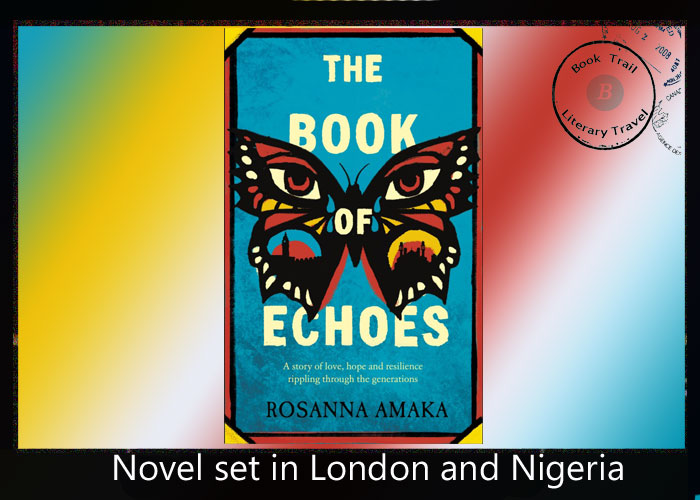 Book of Echoes set in London and Nigeria by Rosanna Amaka