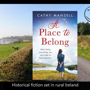 A Place to Belong in rural Ireland – Cathy Mansell