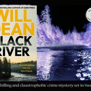 Crime fiction set in Sweden – Black River by Will Dean