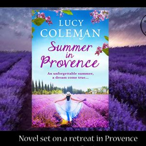 Novel set in a summer in Provence – Lucy Coleman