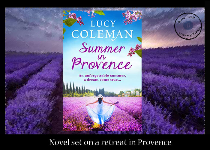 Novel set in a summer in Provence - Lucy Coleman