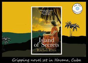 Island of Secrets set on Cuba by Rachel Joyce