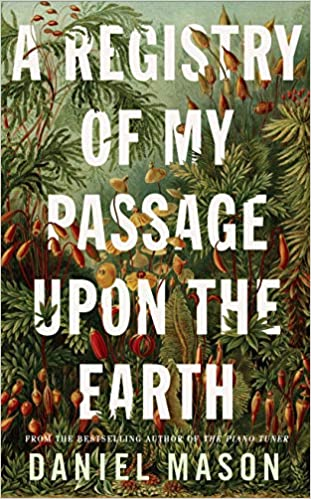 A Registry of My Passage upon the Earth
