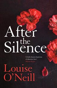 After the Silence Louise O'Neill