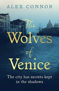 The Wolves of Venice Alex Connor